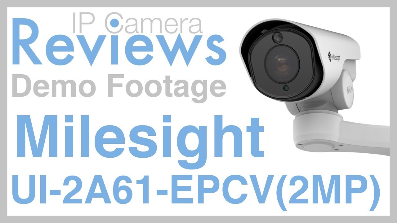IP Camera Reviews - Milesight UI-2A61-EPCV 2MP Mini PoE PTZ Bullet - Demo  Footage