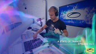 A State Of Trance Episode 1023 - Armin van Buuren (@A State Of Trance )