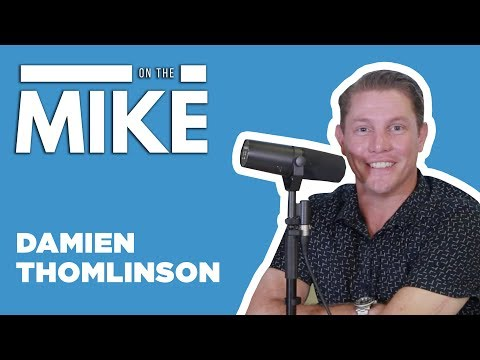 DAMIEN THOMLINSON - ON THE MIKE #3