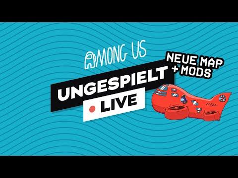AMONG US mit neuen Mods + #ungeklickt 🔴 LIVE