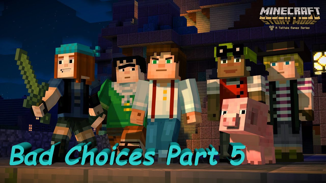 Chapter 5 Episode 1 Minecraft Story Mode A Telltale Games