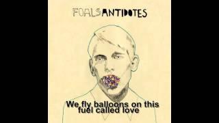 Balloons - Foals (lyrics)