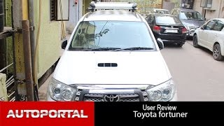 Toyota Fortuner User Review - 'great SUV' - Auto Portal