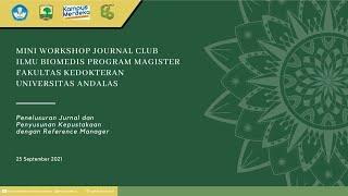 Mini Workshop Journal Club | Ilmu Biomedis Program Magister | FK Unand