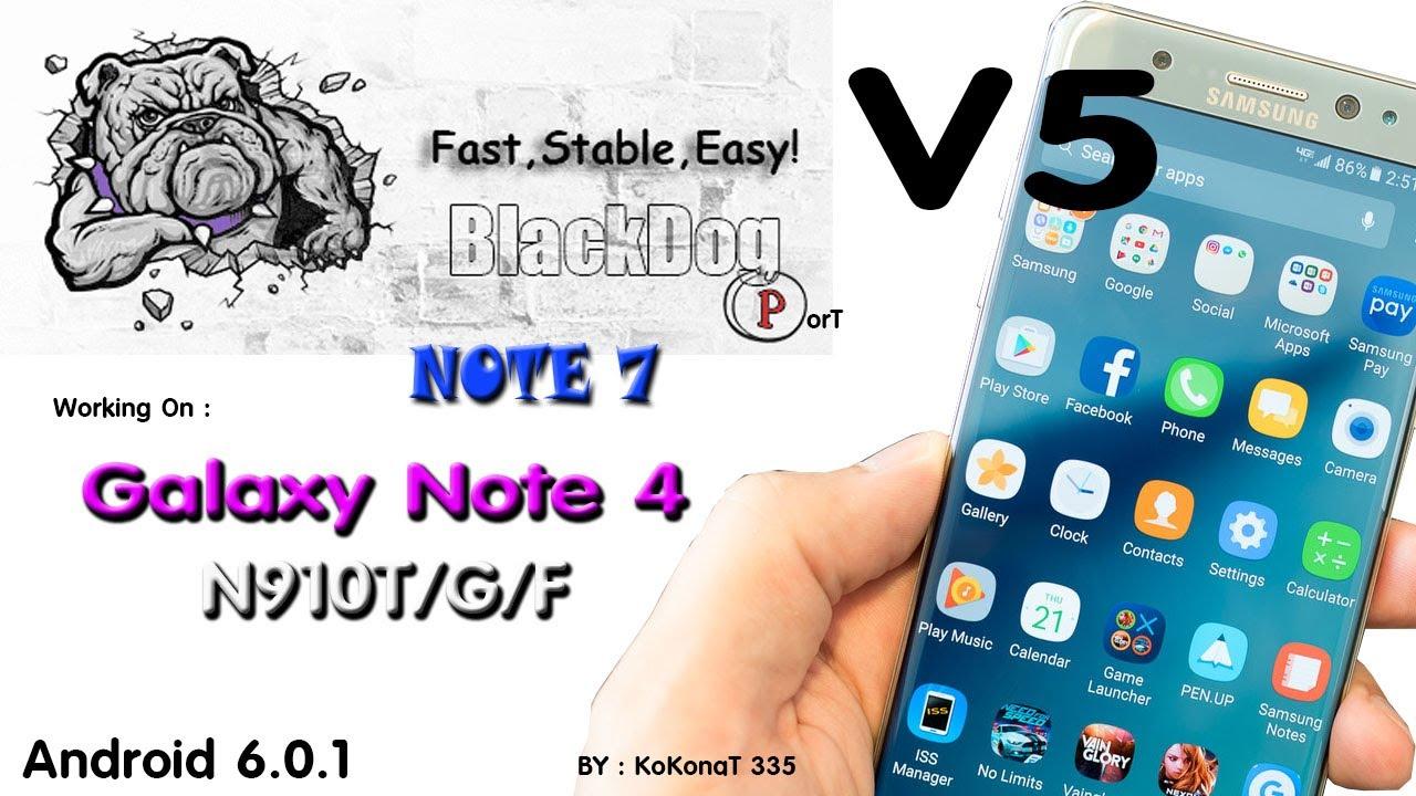 RoM Black Dog Note7 V5 Port Apps S8 On Note4 Tmobile N910T/F/G 2017 by  kokonat335