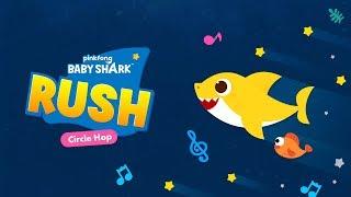 [App Trailer] Baby Shark RUSH: Circle Hop
