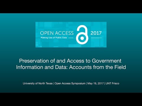 Preservation of and Access to Government Information and Data: Accounts from the Field