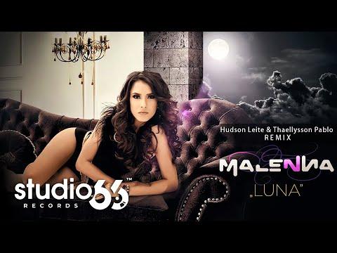 Malenna - Luna   Hudson Leite & Thaellysson Pablo Remix (Radio Edit)