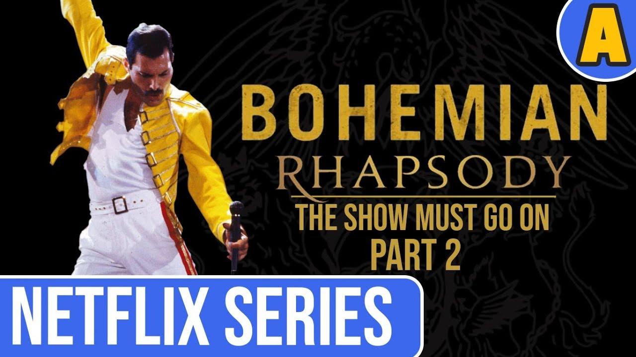 Bohemian Rhapsody The Netflix Series Part 2 Youtube