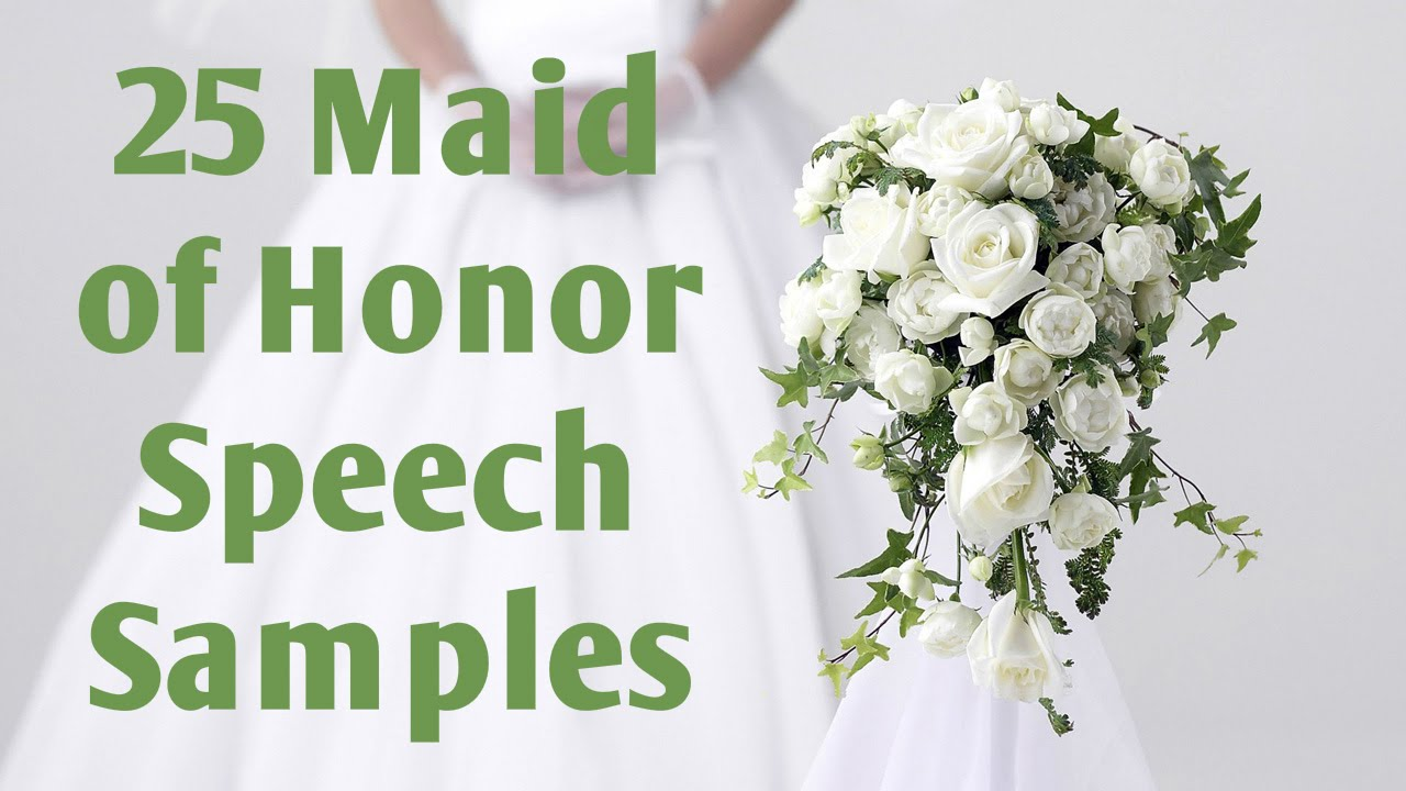 Maid of Honor Speech Samples YouTube – Speech Examples
