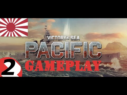 Victory At Sea Pacific [Empire of Japan] #2 gameplay [4K] |