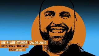 Die Blaue Stunde #112 vom 26.05.2019 mit Serdar Somuncu zur Europawahl