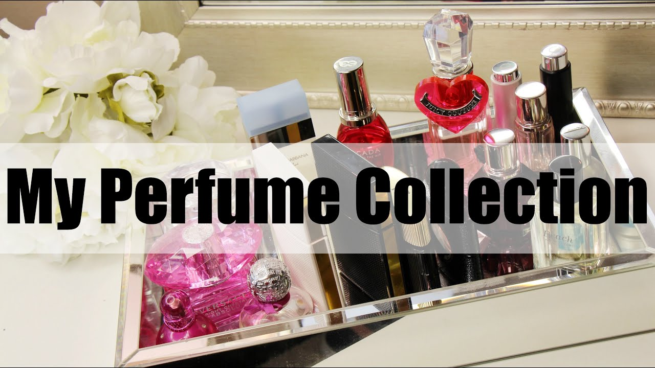 My Perfume Collection Mrslolalynn Youtube