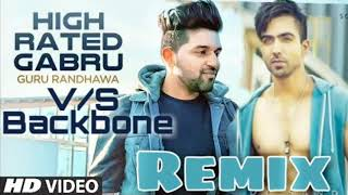 High Rated Gabru V/S Backbone | MIX BY DJ DIPAK Official