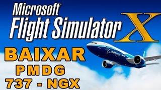 BAIXAR PMDG 737 NGX - FLIGHT SIMULATOR X !