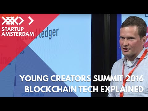 BlockChain Technology explained, the Core Concepts - Cees van Wijk - Young Creators Summit 2016