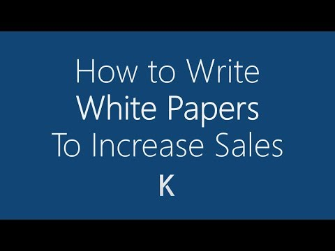 How to Write a Technology White Paper to Increase Sales