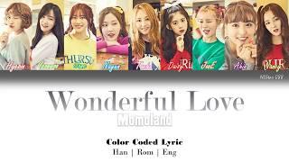 Momoland - Wonderful Love (LYRICS) |Han|Rom|Eng| Color Coded Lyrics - By NEStar 088
