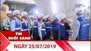 Tin Buổi Sáng - Ngày 25/07/2019 - HTV Tin Tức Mới Nhất