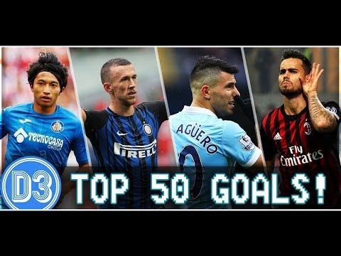 TOP 50 GOLES DEL MES (3/5) | Agüero, Perisic, Shibasaki, Susu, Khazri y más ★ D3D2