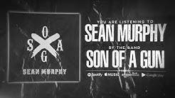 """SON OF A GUN """"Sean Murphy"""" Stream Video"""