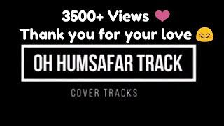 Oh Humsafar Karaoke Track Lyrical - Neha kakkar | Himanshu Kohli | Tony Kakkar - Cover Tracks