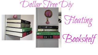 DOLLAR TREE DIY FLOATING BOOKSHELF HOME DECOR