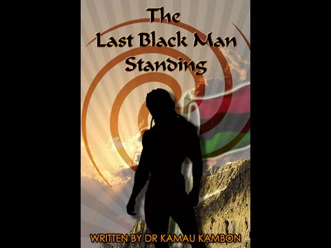 Dr. Kamau Kambon & Dr. Mawiyah Kambon on The Last Black Man Standing