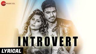 Introvert Lyrical | RV & Chetan Ft. Yash Wadali