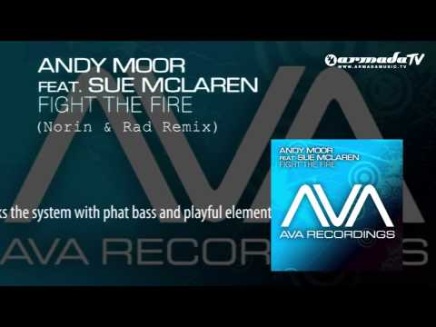 andy-moor-feat.-sue-mclaren---fight-the-fire-(norin-&-rad-remix)