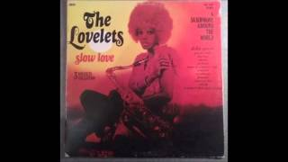 The Lovelets   Ensemble Lp Slow Love 1973