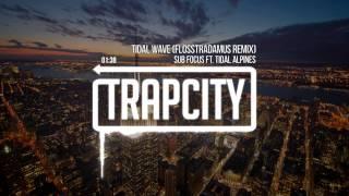 Sub Focus - Tidal Wave ft. Alpines (Flosstradamus Remix)