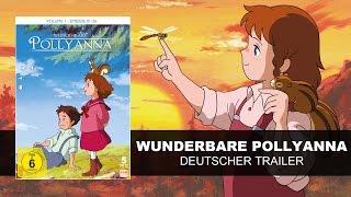 Wunderbare Pollyanna (Deutscher Trailer) |  KSM