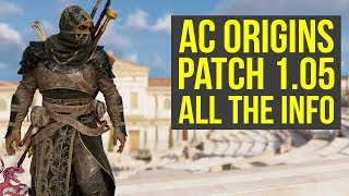Assassin's Creed Origins Update 1.05 OUT NOW - Adds New Features & Changes (AC Origins Update 1.05)