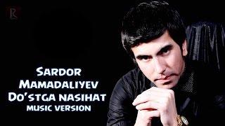 Сардор Мамадалиев - Дустга насихат