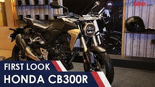 Honda CB300R First Look | NDTV carandbike