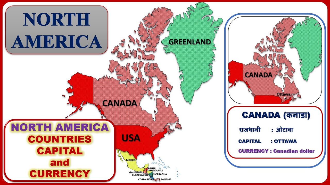 North America Countries Capital And Currency À¤‰à¤¤ À¤¤à¤° À¤…म À¤° À¤• North America Map Continent Youtube