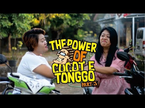 The Power Of Cocote Tonggo - Part 5 Ajang Pamer