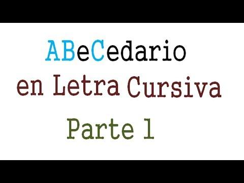 Abecedario en Letra CUrsiva Primera parte