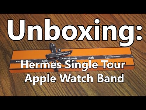 Hermes Single Tour Apple Watch Band Unboxing