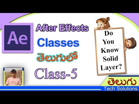 After Effects Classes In Telugu | Solid Layers | Class-5 | Telugu Tech Solutions!!!