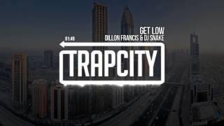 Repeat youtube video Dillon Francis & DJ Snake - Get Low