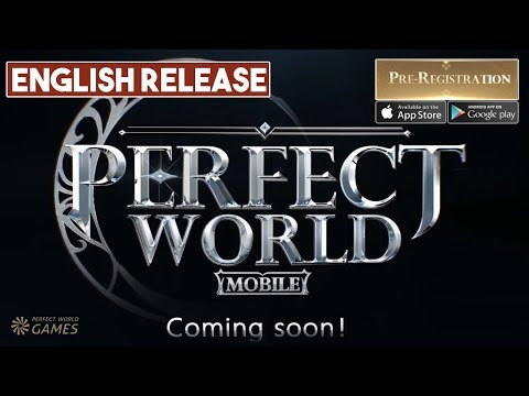 Perfect World Mobile English Version Global Release Pre-Register Android / iOS - 동영상