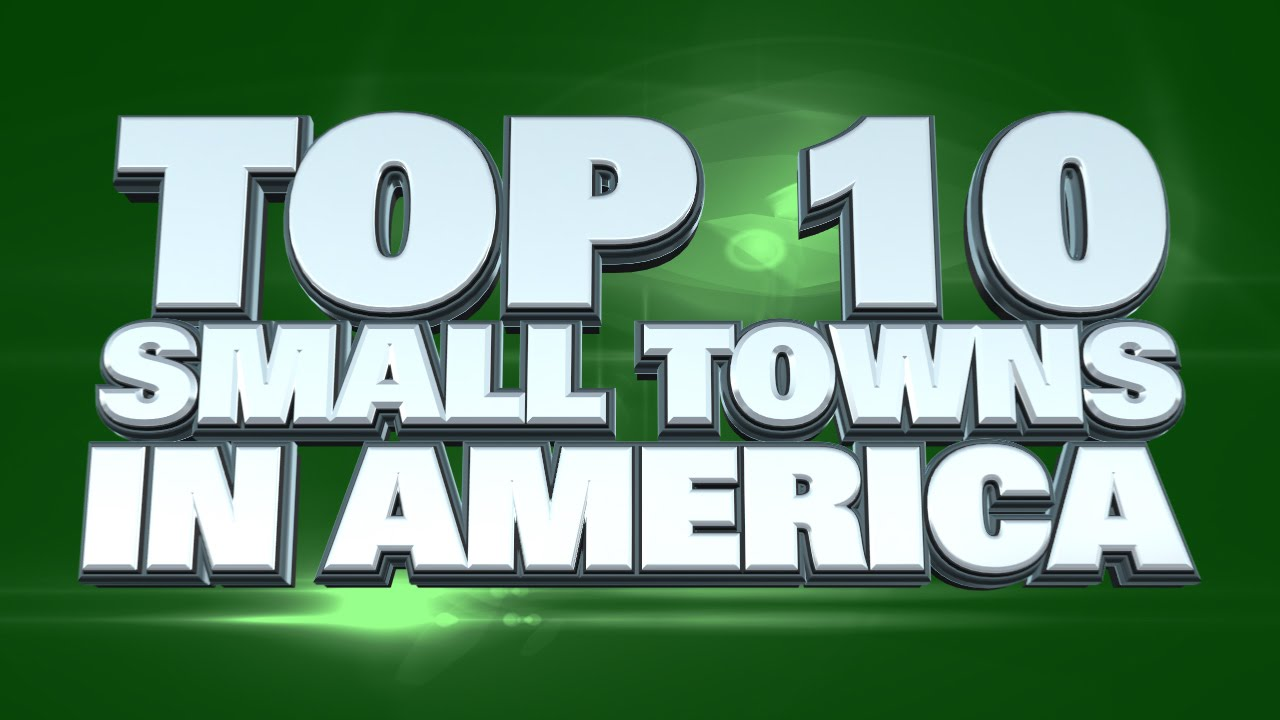 Best Small Towns To Live In America YouTube - The 20 best small towns to visit in the usa