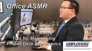 Office ASMR: Tips For Maintaining Proper Desk Ergonomics