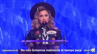 Madonna Speech at the GLAAD Awards - SUBTITULADO AL ESPAÑOL