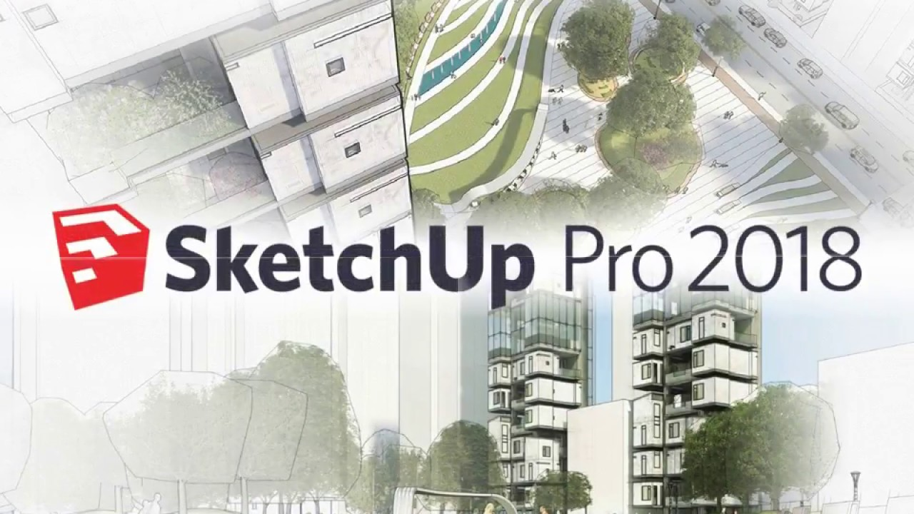Sketchup Pro 2018 Youtube