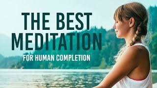 Best Meditation - What is Meditation and How to Do It