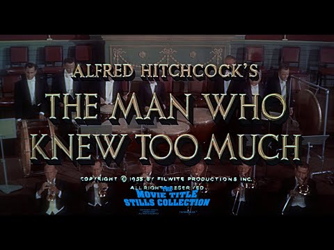 The Man Who Knew Too Much (1956) Title Sequence