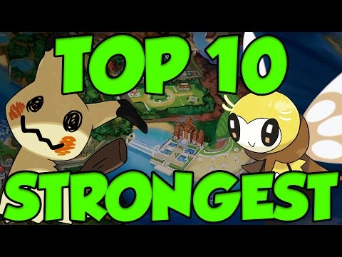 TOP 10 STRONGEST 7th GEN POKEMON in Pokemon Sun and Moon